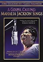 Gospel Calling: Mahalia Jackson Sings [DVD] [Import]
