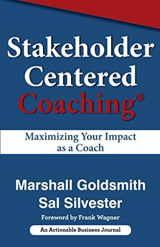 Stakeholder Centered Coaching:...