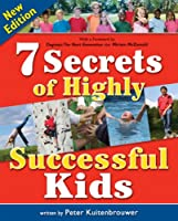 7 Secrets of Highly Successful Kids (Millennium Generation)