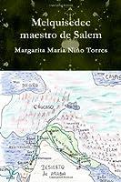 Melquisedec Maestro De Salem