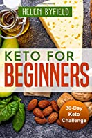 Keto For Beginners: 30-Day Keto Challange