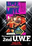 プロレス The Legend of 2nd U.W.F. vol.1...