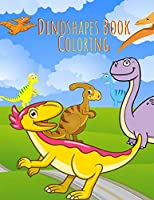 Dinoshapes Book Coloring: Dinosaur Activity Book For Kids, Coloring, Hidden Pictures, Spot Difference, Bookmarks, Word Search (Dinosaur Coloring Book) My Terrific Dinosaur Book