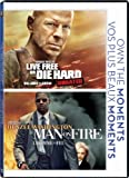 Live Free or Die Hard / Man on Fire (Own The Moments Feature)