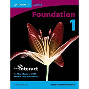 SMP GCSE Interact 2-tier Foundation 1 Pupil's Book without answers (SMP Interact 2-tier GCSE)