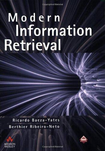 Download Modern Information Retrieval (Acm Press Series) 020139829X