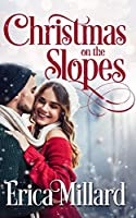 Christmas on the Slopes: Sweet and Clean Billionaire Christmas Romance (Love in Colorado)