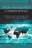 Media Management (Routledge Communication Series)
