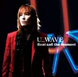 Beat call the moment