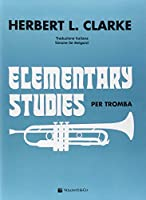 Elementary studies per tromba. Ediz. italiana