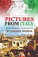 Pictures from Italy : With original illustrations