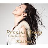 Premium Ivory -The Best Songs Of All Time-(初回限定盤)(2CD+DVD)(UHQ-CD仕様)