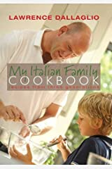 My Italian Family Cookbook: Recipes from three generations Hardcover