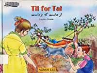 Tit for Tat: English-Persian Reader for Children