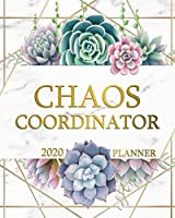 Chaos Coordinator 2020 Planner: Motivational Marble & Gold Weekly Organizer & Dairy   One Year Schedule Agenda with Notes, To-Do's, Inspirational Quotes, Holidays & Vision Boards   Pretty Cactus Succulent