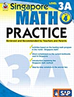 Singapore Math – Level 3A Math Practice Workbook for 4th Grade, Paperback, Ages 9–10 with Answer Key (Singapore Math Practice)