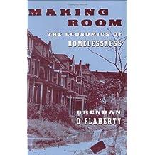 Making Room – The Economics of Homelessness
