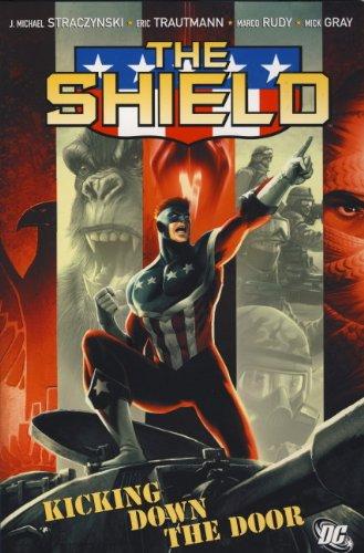 Download Kicking Down the Door. J. Michael Straczynski, Writer (Shield) 1848569580