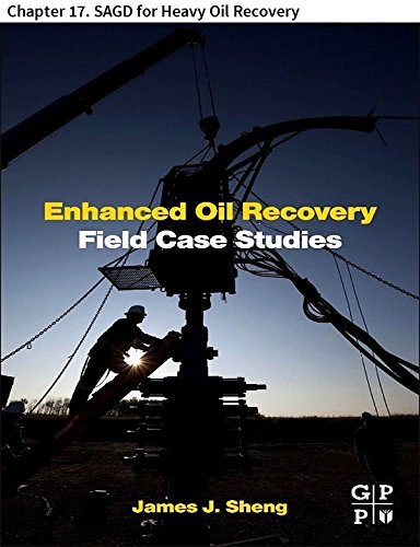 Enhanced Oil Recovery Field Case Studies: Chapter 17. SAGD for Heavy Oil Recovery