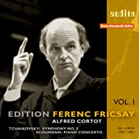 Edition Ferenc Fricsay / Tchaikovsky: Symphony 5 / Schumann: Piano Concerto, Vol. 1