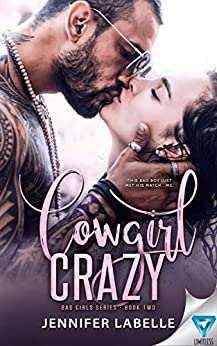 Cowgirl Crazy (Bad Girls Book 2) by [LaBelle, Jennifer]