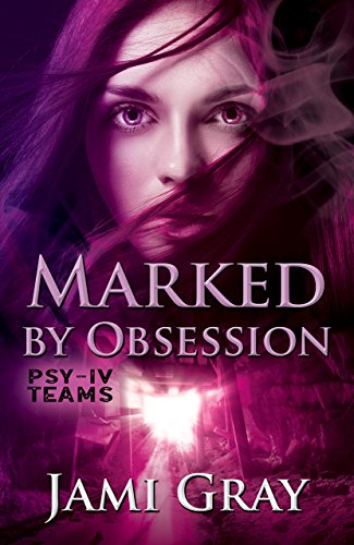 Download Marked by Obsession: PSY-IV Teams Book 3 (English Edition) B07C685SQH