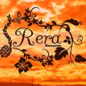 Rera Remaster
