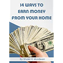 14 Ways to Earn Money from Your Home Without Investment