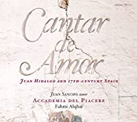 Cantar de Amor - Juan Hidalgo and 17th-century Spain by Accademia del Piacere