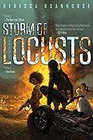 Storm of Locusts (The Sixth World)