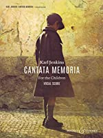 Cantata Memoria for the Children of Aberfan Er mwyn y plant: for soprano & baritone soli, young voices, chorus & orchestra