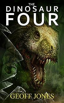 The Dinosaur Four by [Jones, Geoff]