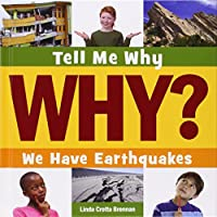 We Have Earthquakes (Tell Me Why Library)