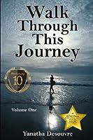 Walk Through This Journey