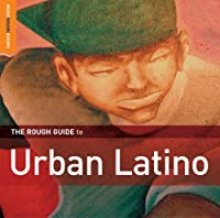 The Rough Guide to Urban Latino CD (Rough Guide World Music CDs)