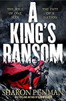A King's Ransom by Sharon Penman(2015-05-07)