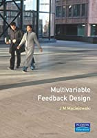 Multivariable Feedback Design (Electronic Systems Engineering Series)