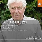 デイヴィッド・マシューズ:ピアノ三重奏曲全集