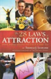 The 28 Laws of Attraction: Stop Chasing Success and Let It Chase You 画像