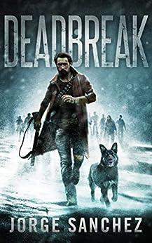 Deadbreak by [Sanchez, Jorge, Johnson, Crystal]