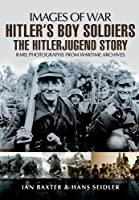 Hitler's Boy Soldiers (Images of War)