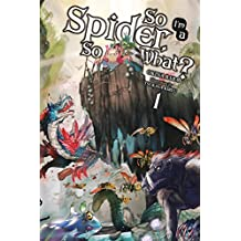 So I'm a Spider, So What?, Vol. 1 (light novel) (So I'm a Spider, So What? (light novel))