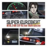 SUPER EUROBEAT presents INITIAL D NON-STOP MIX from TAKUMI-selection