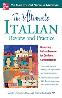 The Ultimate Italian Review and Practice (UItimate Review & Reference Series) by [Stillman, David M., Cherubini, Tiziano]