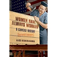 Women Have Always Worked: A Concise History (Working Class in American History)