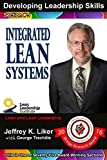 Developing Leadership Skills 05: Integrated Lean Systems (English Edition)