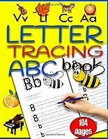 Letter Tracing Book ABC: Fun Kids Workbook for Kindergarten & Preschoolers (Ages 3-5)