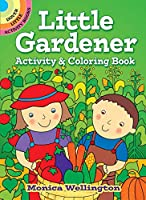 Little Gardener Activity & Coloring Book (Dover Little Activity Books)