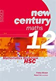 Cover of New Century Maths 12: Mathematics Workbook HSC