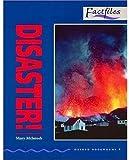 Disaster! (Oxford Bookworms Factfiles 4)